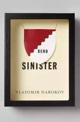 Bend Sinister ebook by Vladimir Nabokov