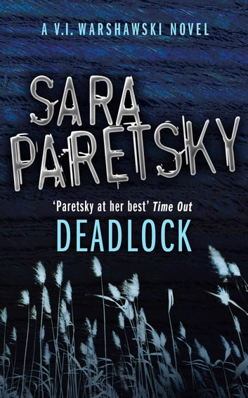 Deadlock - V.I. Warshawski 2 ebook by Sara Paretsky