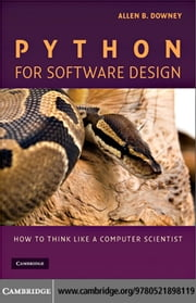 Python for Software Design ebook by Downey,Allen B.