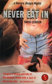 Never Eat In ebook by David Leddick