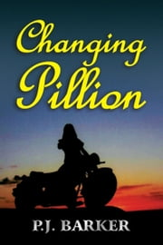 Changing Pillion ebook by Philip Joseph Barker