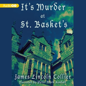 It's Murder at St. Basket's audiobook by James Lincoln Collier