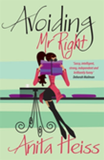 Avoiding Mr Right ebook by Dr Anita Heiss