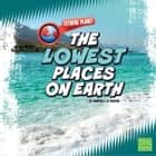 Lowest Places on Earth, The audiobook by Martha Rustad