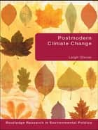 Postmodern Climate Change ebook by Leigh Glover
