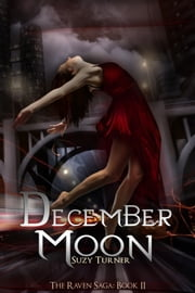 December Moon - Part II ebook by Suzy Turner