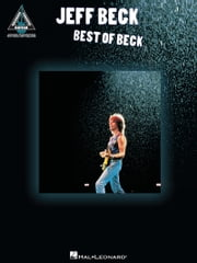 Jeff Beck - Best of Beck (Songbook) ebook by Jeff Beck