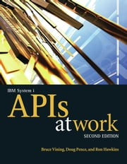 IBM System i APIs at Work ebook by Bruce Vining,Doug Pence,Ron Hawkins