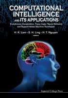 Computational Intelligence and Its Applications ebook by H K Lam,Steve S H Ling,Hung T Nguyen