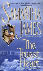 The Truest Heart ebook by Samantha James