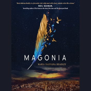 Magonia audiobook by Maria Dahvana Headley