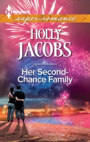 Her Second-Chance Family ebook by Holly Jacobs
