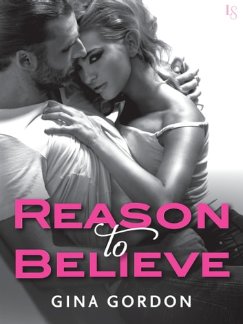Reason to Believe ebook by Gina Gordon