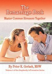 The Remarriage Book ebook by MSW Peter K. Gerlach