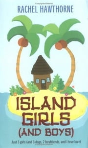 Island Girls (and Boys) ebook by Rachel Hawthorne