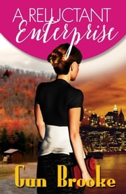 A Reluctant Enterprise ebook by Gun Brooke