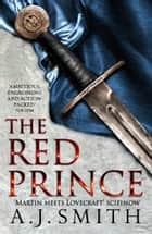 The Red Prince ebook by A.J. Smith