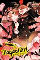 Magical Girl Raising Project, Vol. 5 (light novel) - Limited I ebook by Asari Endou, Marui-no