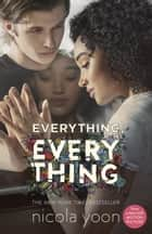 Everything, Everything ebook by Nicola Yoon