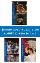 Harlequin Special Edition August 2019 - Box Set 1 of 2 ebook by Melissa Senate, Cathy Gillen Thacker, Shirley Jump