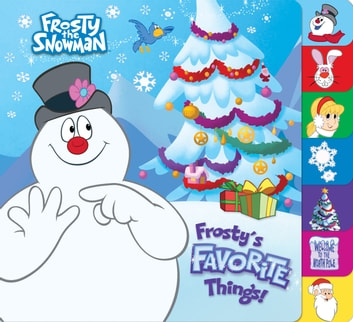 Frosty's Favorite Things! (Frosty the Snowman) ebook by Mary Man-Kong