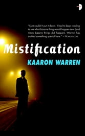 Mistification ebook by Kaaron Warren