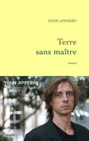 Terre sans maître ebook by Yann Apperry