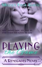Playing the Game ebooks by Melody Heck Gatto