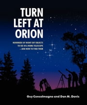 Turn Left at Orion ebook by Consolmagno, Guy