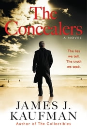 The Concealers - A Novel ebook by Kobo.Web.Store.Products.Fields.ContributorFieldViewModel