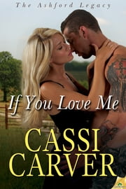 If You Love Me ebook by Cassi Carver