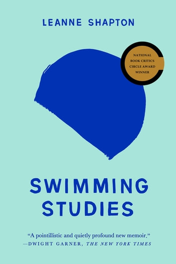 Swimming Studies ebook by Leanne Shapton