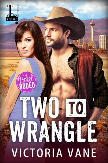 Two to Wrangle ebook by Victoria Vane