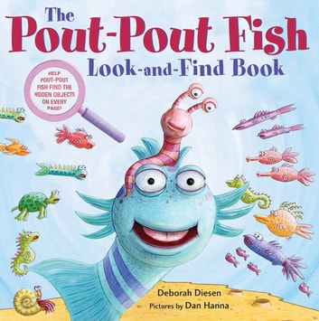 The Pout-Pout Fish Look-and-Find Book ebook by Deborah Diesen