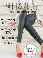 Everly Gray Adventures 1-2 & Novella ebook by L.j. Charles