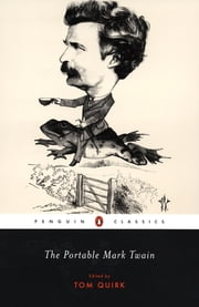 The Portable Mark Twain ebook by Mark Twain,Tom Quirk