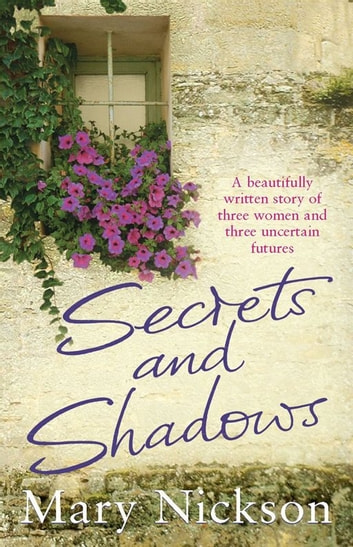 Secrets and Shadows ebook by Mary Nickson