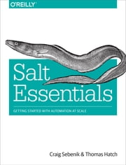 Salt Essentials ebook by Craig Sebenik,Thomas Hatch