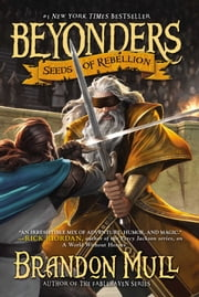 Seeds of Rebellion ebook by Brandon Mull