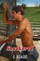 Snookered ebook by S. Blaise