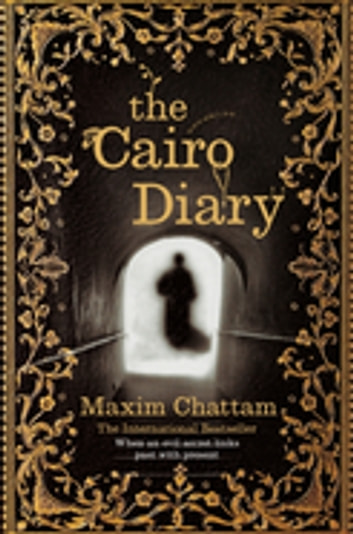 The Cairo Diary ebook by Maxim Chattam