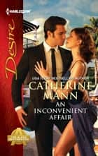 An Inconvenient Affair ebook by Catherine Mann
