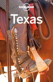Lonely Planet Texas ebook by Lonely Planet,Lisa Dunford,Mariella Krause,Ryan Ver Berkmoes