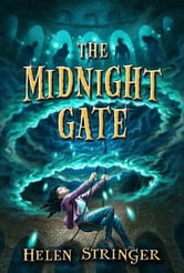The Midnight Gate ebook by Helen Stringer