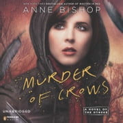 Murder of Crows - A Novel of the Others audiobook by Anne Bishop