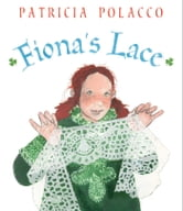 Fiona's Lace - with audio recording ebook by Patricia Polacco