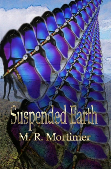 Suspended Earth ebook by M R Mortimer