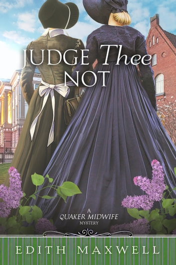 Judge Thee Not ebook by Edith Maxwell