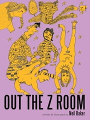 OUT THE Z ROOM ebook by Neil Baker