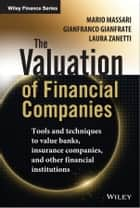 The Valuation of Financial Companies ebook by Mario Massari,Gianfranco Gianfrate,Laura Zanetti